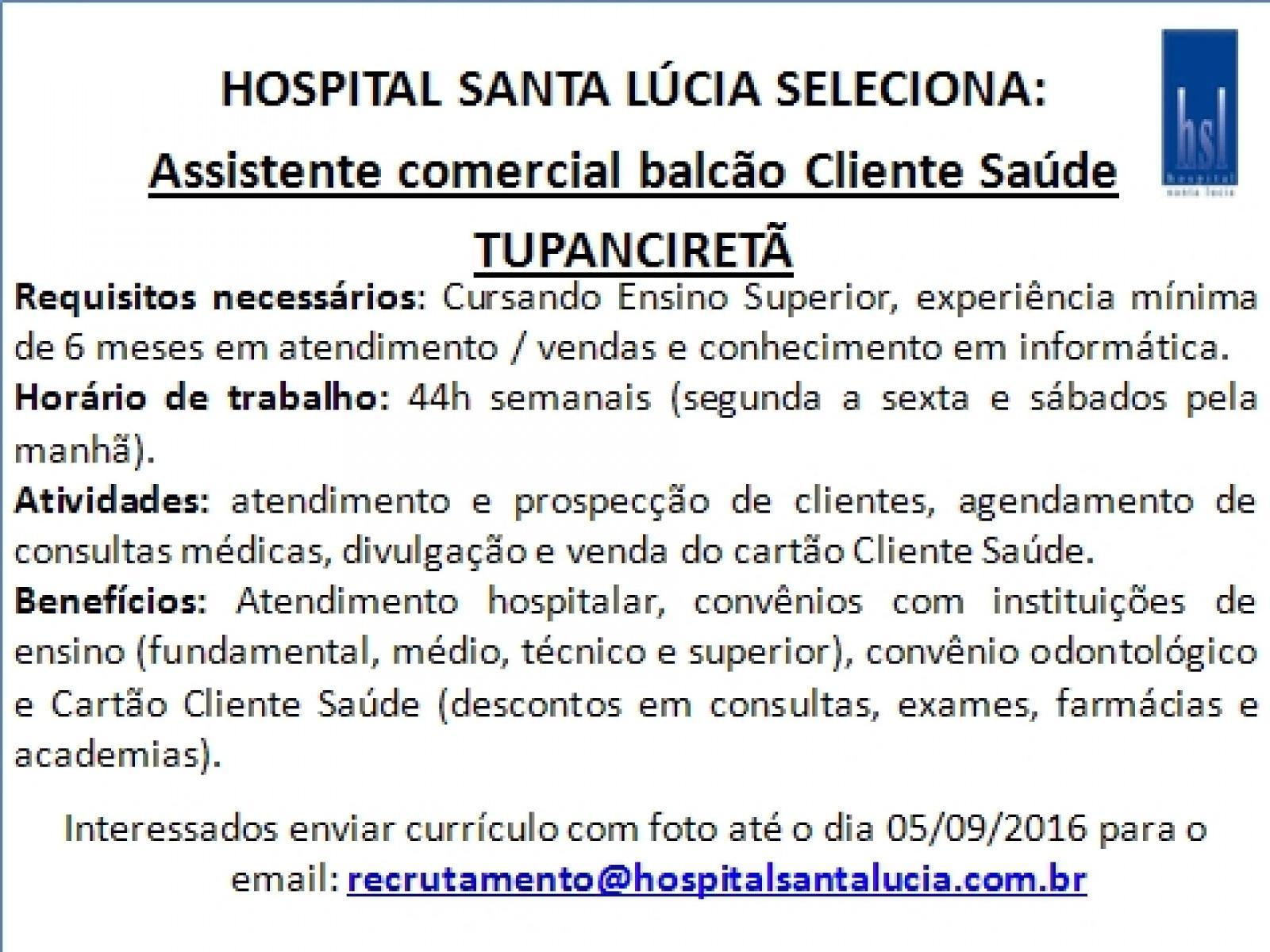 Oportunidade em Tupanciretã - Assistente Comercial Balcão Cliente Saúde