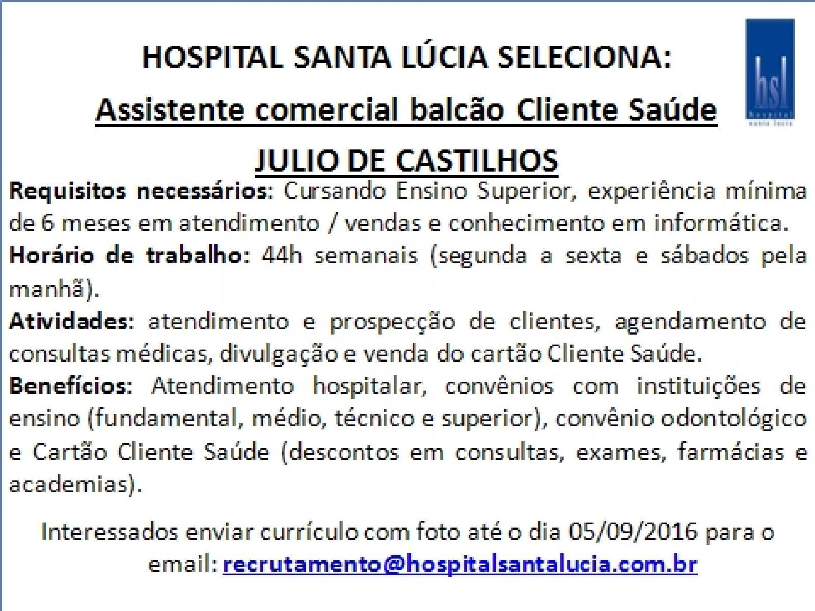 Oportunidade em Julio de Castilhos - Assistente Comercial Cliente Saúde