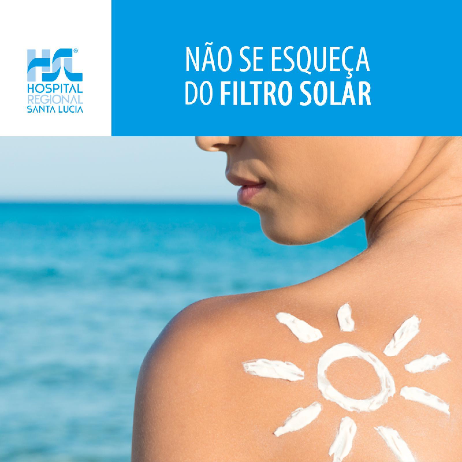 Não Esqueça o Filtro Solar