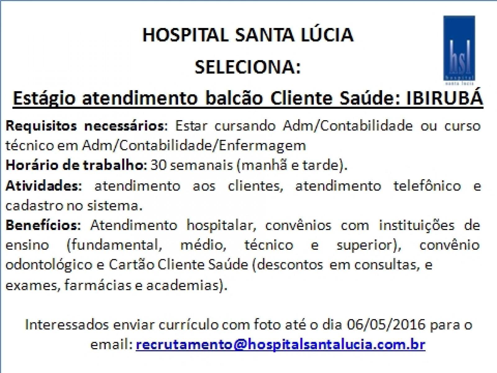 Oportunidade no Balcão de Atendimento do Cliente Saúde de Ibirubá!