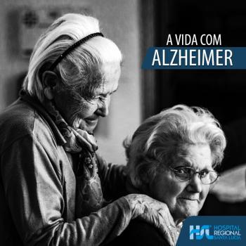 A vida com Alzheimer