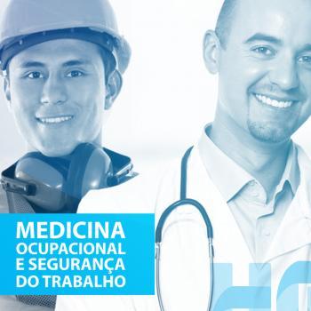 Medicina Ocupacional e Engenharia de Segurança do Trabalho do HSL