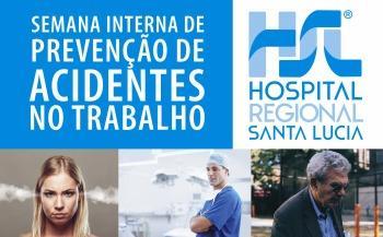 Semana SIPAT do Hospital Regional Santa Lúcia